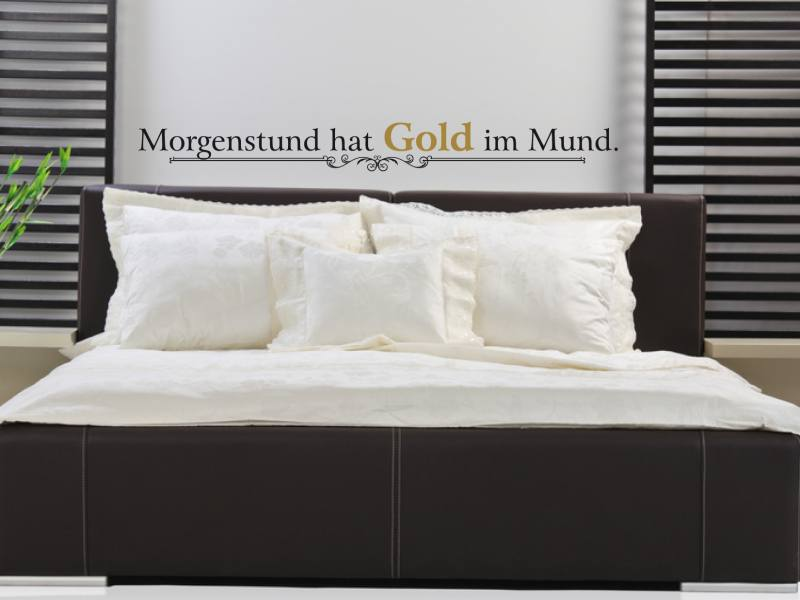 morgenstund hat gold im mund wandtattoo. Black Bedroom Furniture Sets. Home Design Ideas